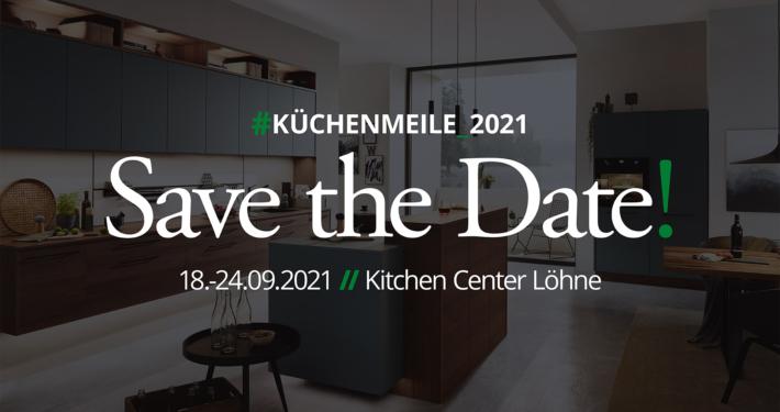 Save the date Ankündigung Küchenmeile 2021